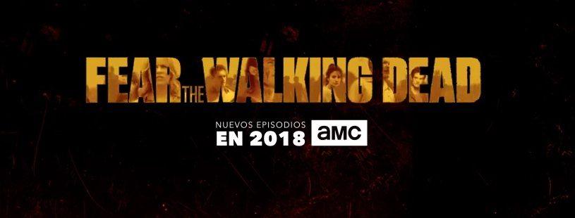 fecha fear the walking dead temporada 4