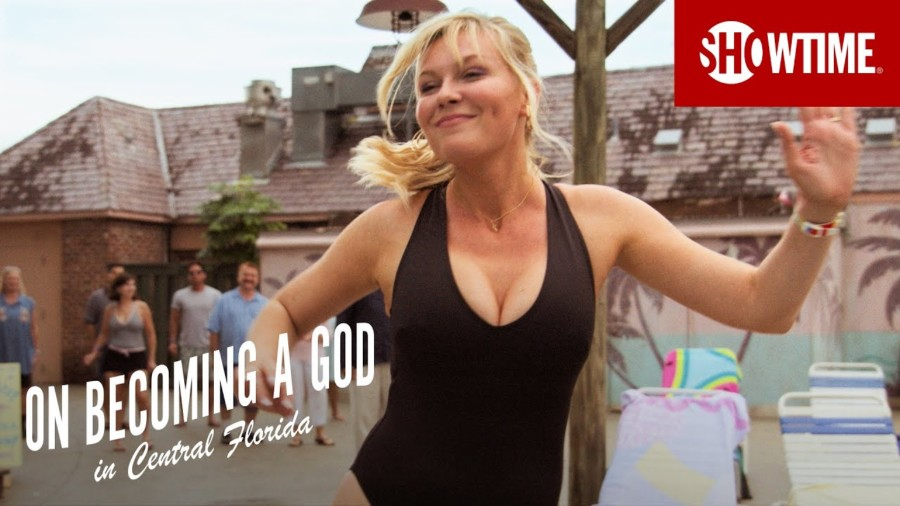 serie kirsten dunst On Becoming a God in Central Florida